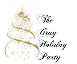 The Gray Holiday Party